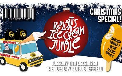 Tuesday 11th December: Redlight's Ice Cream Jungle – Redlight, Toddla T, DJ Die, Alexis