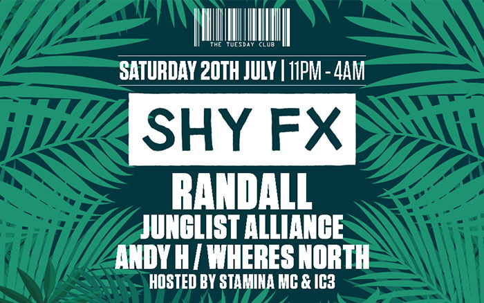 Saturday 20th July: Shy FX, Randall, Junglist Alliance & More