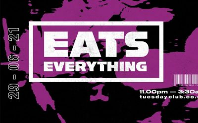 Eats Everything – 29th June 2021