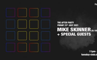 FRI 23rd July – The After Party w/ Mike Skinner and Special Guests