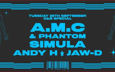 28th Sept : A.M.C & Phantom, Simula, Andy H and Jaw-D