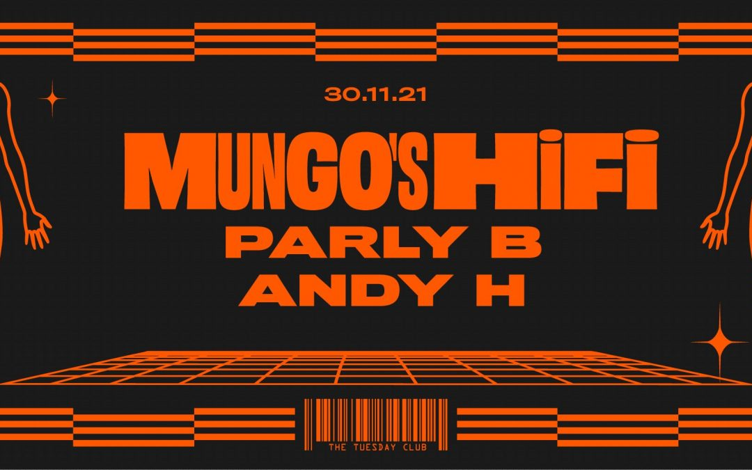 30th Nov : Mungo's HiFi, Parly B and Andy H